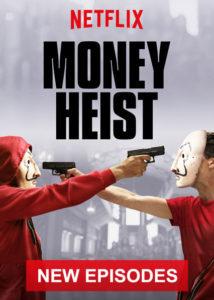 Money Heist (Netflix)