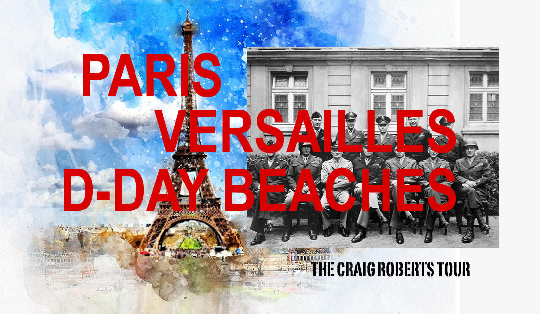THE D DAY BEACHES / THE BATTLE OF THE  BULGE / THE NAZI SURRENDER AT REIMS / CHAMPAGNE COUNTRY / THE  BULLET TRAIN / VERSAILLES / PARIS ……. optional  one week extension to PROVENCE!!++